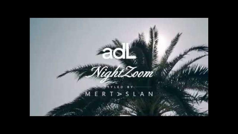 AdL NightZoom styled by Mert Aslan İlkbahar- Yaz 2017 Koleksiyon Lansmanı