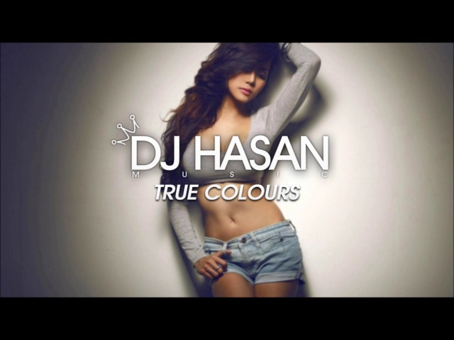 Sammy Porter ft. Grace Fleary - True Colours (DJ Hasan Remix)