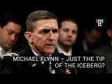 Michael Flynn  Just The Tip Of The Iceberg