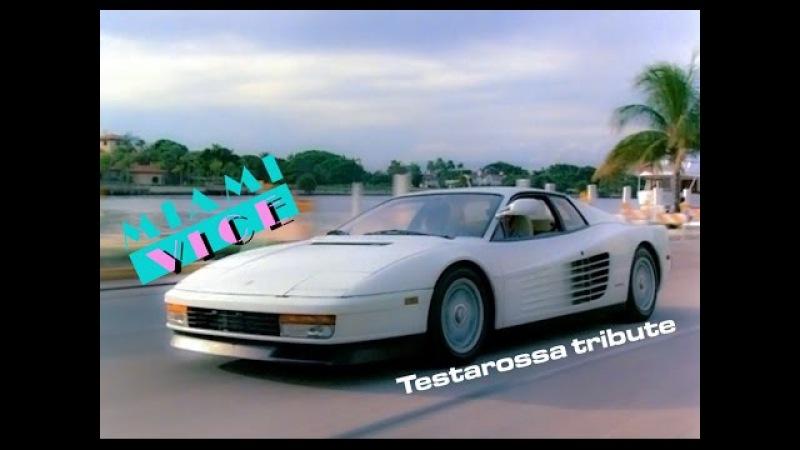 Ferrari Testarossa - Miami Vice Tribute