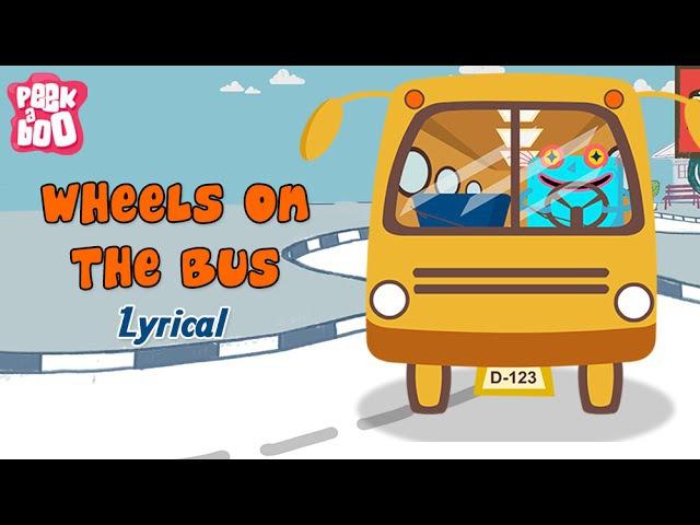 Wheels On The Bus Go Round And Round With Lyrics | Popular Nursery Rhyme With Lyrics For Children