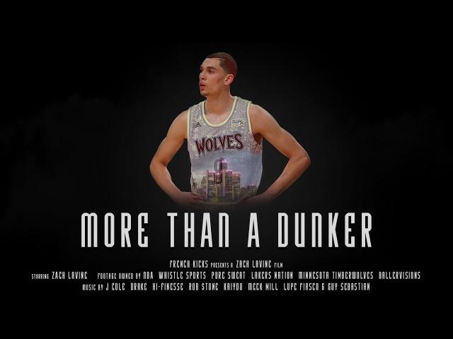 More Than A Dunker (A Zach Lavine Film)