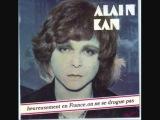 Alain Kan  Heureusement En France, On Ne Se Drogue Pas