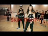 Mr Eazi ft. Efya - Skin Tight  Dancehall Funk Class LA