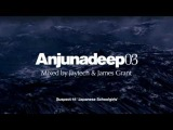 Anjunadeep03 mixed by Jaytech &amp James Grant - Official Promo Video