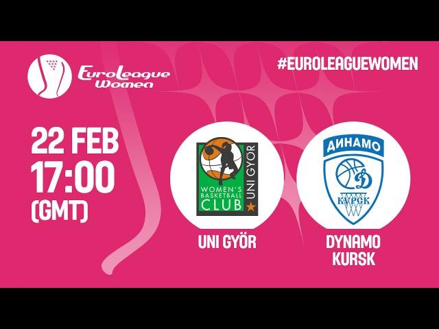 Uni Györ (HUN) v Dynamo Kursk (RUS) - Live Stream - EuroLeague Women 201617