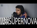 #Supernova   #WabbShoutout   #Wabbpost  - Belgian Beatbox Champion 2016