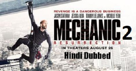 Mechanic Resurrection in Hindi Download