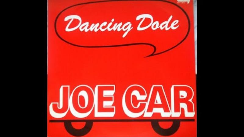 Italo Disco - Joe Car - Dancing Dode