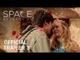 The Space Between Us | Official Trailer 3 | In Theaters February 3, 2017