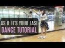 BLACKPINK - '마지막처럼 (AS IF IT'S YOUR LAST)' - Lisa Rhee Dance Tutorial