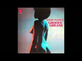 Jimmy McGriff - Groove Grease (Complete Album)