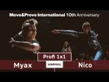 Nico vs. Myax | SEMIFINAL | Profi 1x1 @ MoveProve «10th Anniversary»