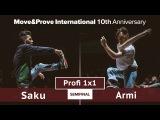 Armi vs. Saku | SEMIFINAL | Profi 1x1 @ MoveProve «10th Anniversary»
