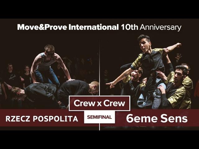 Rzecz Pospolita vs. 6eme Sens   SEMIFINAL   Crew x Crew @ MoveProve «10th Anniversary»