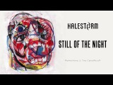 Halestorm  Still of The Night (Whitesnake Cover) Official Audio