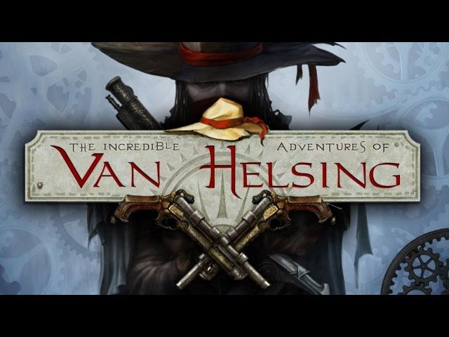 The Incredible Adventures of Van Helsing - Волчье логово.