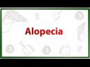 Medicine Made Easy - Alopecia
