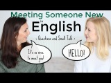 Meeting Someone New in English Introductions &amp Small Talk