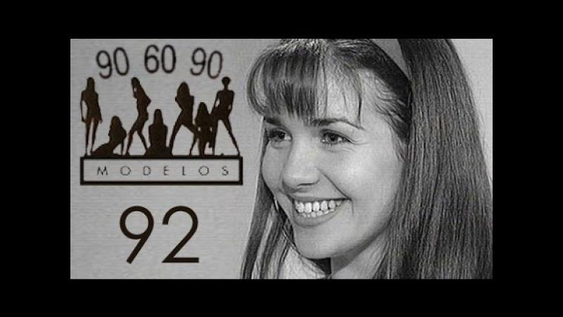 Сериал МОДЕЛИ 90-60-90 (с участием Натальи Орейро) 92 серия