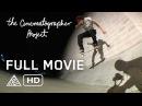 Full Movie: The Cinematographer Project - Dylan Rieder, Stefan Janoski, Dennis Busenitz [HD]