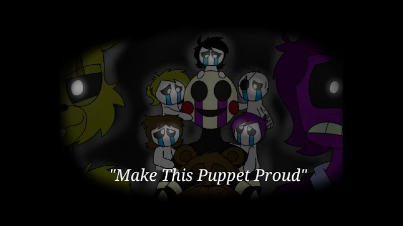 Make This Puppet Proud - FNAF Animation (Song by Adam Hoek)