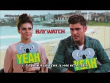 YEAH or NAH with Zac Efron &amp Alexandra Daddario from Baywatch Rus(sub)