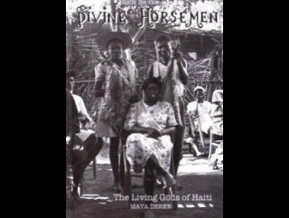 Майя Дерен - Божественные всадники:живые боги Гаити / Maya Deren - Divine Horsemen: The Living Gods of Haiti(1947-1954,США)