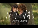 If I Was (Jamie/Claire - Outlander)
