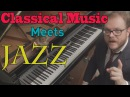 Classical Music in Jazz Boogie and Rag versions