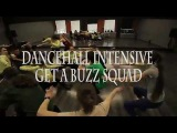 Dancehall intensive by Get a BuZz SquadParty partRad station