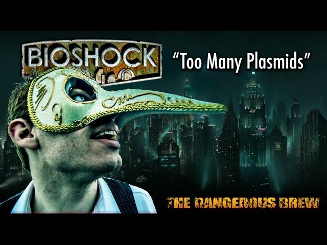 Bioshock Too Many Plasmids