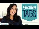 Question Tags Ask Questions In English Speak Confidently
