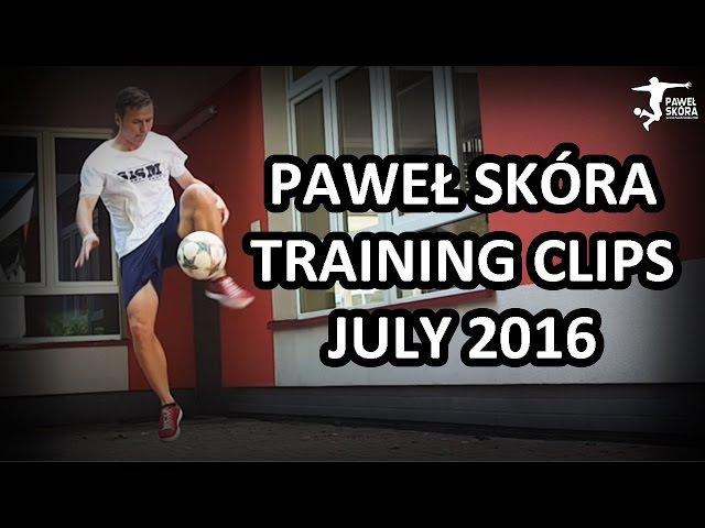 Paweł Skóra - Training clips - July 2016