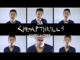 Sia - CHEAP THRILLS (Acapella Cover)  INDY DANG