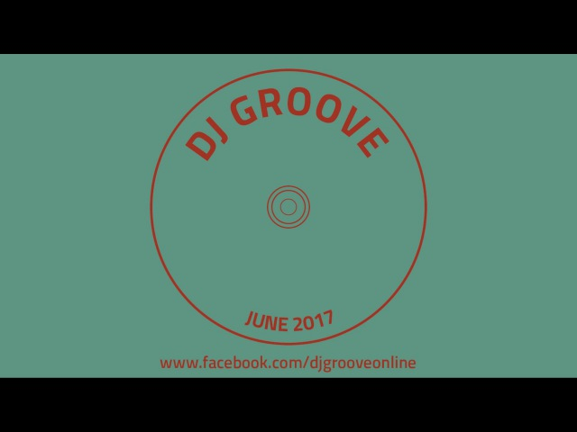 ♫ Funky Deep House Nu-Disco 2017 [HD] Vol. 4 Mixed by DJ Groove ♫