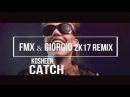 Kosheen - Catch (FMX Giorgio 2k17 bootleg)