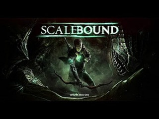 Трейлер игры - SCALEBOUND