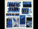 African Head Charge Drastic Season (Full AlbumReissue)