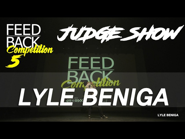 LYLE BENIGA JUDGE SHOW 2017 FEEDBACK COMPETITION VOL 5 FEEDBACK4UR FEEDBACKKOREA
