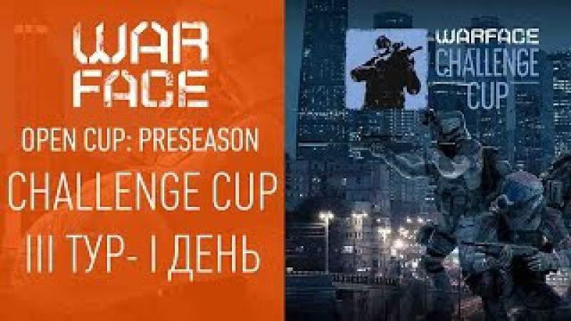 Open Cup Preseason: Challenge Cup III-I