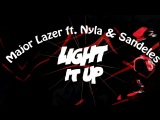 Major Lazer ft. Nyla &amp Sandeles Light it up (Sandeles Remix)