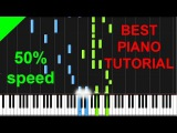 Two Steps From Hell - Heart of Courage 50 speed piano tutorial
