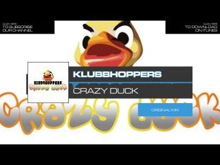 Klubbhoppers - Crazy Duck // Original Mix (Best of Balloon Records Vol. 2)
