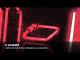 D.Ramirez - Open Your Eyes (Original Club Mix)