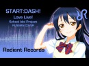 RRchorus START DASH RUS vocal chorus cover by Radiant Records Love Live