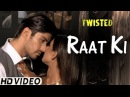 Raat Ki - Video Song Twisted Nia Sharma Namit Khanna A Web Series By Vikram Bhatt
