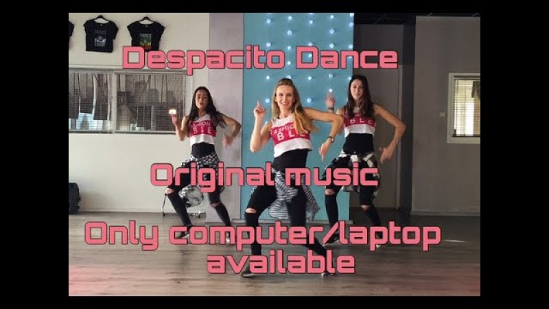 DESPACITO - Luis Fonsi ft Daddy Yankee -Easy Fitness Dance - Baile - Choreography Coreografia