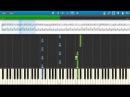 Натали - О боже какой мужчина на пианино (piano cover) [Synthesia] by 11ans11