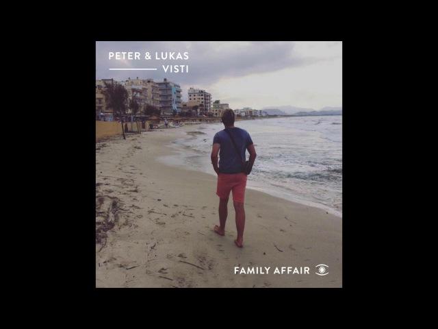 Peter Lukas Visti - Family Affair (Mini Mix)